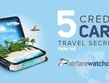 5 Credit Card Travel Secrets from the Airfarewatchdog