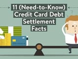 11 (Need-to-Know) Credit Card Debt Settlement Facts