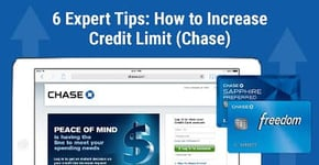 6 Expert Tips → How to Increase Credit Limit (Chase)