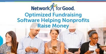 Network For Good Optimized Fundraising Software Helping Nonprofits Raise Money