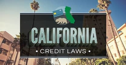 Consumer Guide California Credit Laws