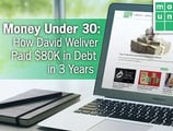 Money Under 30: How David Weliver Paid $80K in Debt in 3 Years & Documented It as a Resource for Young Adults