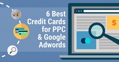 6 Best Credit Cards For Ppc Google Adwords