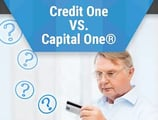 Credit One® VS. Capital One® | What are the Differences?