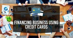 Financing Business Using Credit Cards (18 Expert Picks)