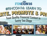 #FinCon16: Learn to Create, Promote & Profit from Quality Financial Content in Sunny San Diego