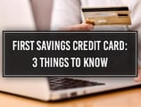 First Savings Credit Card (Login, Application, 5 Similar Cards)