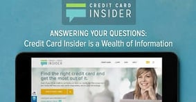 Answering Your Questions: Credit Card Insider is a Wealth of Financial Information