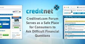 Creditnet.com Forum Serves as a Safe Place for Consumers to Ask Difficult Financial Questions