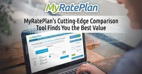 MyRatePlan's Cutting-Edge Comparison Tool Finds You The Best Value in Wireless Plans & 7 Additional Household Services