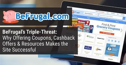 Befrugal Triple Threat Makes Them Successful
