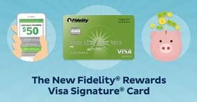 Fidelity® Rewards Visa Signature® Card: Cash-Back Rewards that Earn Compounding Interest, Now with Visa Signature Benefits
