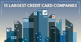 Credit Card Companies: 15 Largest Issuers (2021 List)