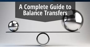 How Do Balance Transfers Work? — A Complete Guide + 6 Top Offers