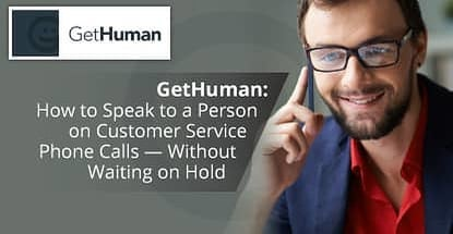 Gethuman Expedites Customer Service