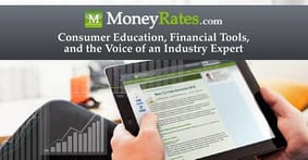 MoneyRates: Consumer Education, Financial Tools, and the Voice of an Industry Expert