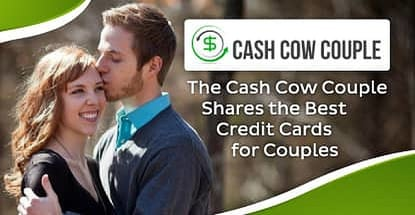 Cash Cow Couple Shares Best Credit Cards For Couples