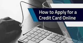 """How to Apply for a Credit Card Online"" – (4 Steps, 5 Best Cards)"