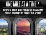 How Credit Cards Can Upgrade Your Travel: Ben Schlappig Shares his Tricks for Flying 400,000 Miles a Year