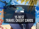 15 Best Travel Credit Cards [current_year] – (Rewards, Miles, & International)