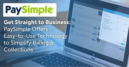 Paysimple Technology Streamlines Billing And Collections