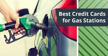 18 Best Credit Cards for Gas Stations — (Cash Back, Rewards & More)