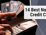 "14 Best ""No Fee"" Credit Cards (Balance Transfer, Prepaid, Annual & More)"