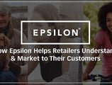 Using Data to Make Decisions: How Epsilon Helps Retailers Understand & Market to Their Customers