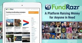 Crowdfunding for Anyone in Need: The FundRazr Platform Has Raised Over $120M for Personal and Nonprofit Causes