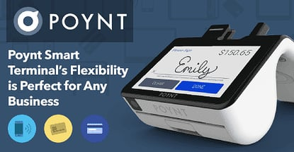 Poynt Smart Terminals Flexibility Perfect For Any Business