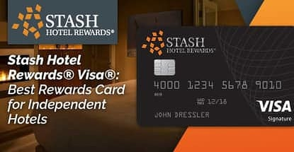 The Stash Hotel Rewards® Visa® — Best Rewards Credit Card for Staying at Unique, Independently Owned Hotels