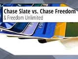 "3 Key Differences — Chase ""Slate"" vs. ""Freedom Flex"" vs. ""Freedom Unlimited"""