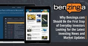 Why Benzinga.com Should Be the First Stop of Everyday Investors Looking for the Latest Investing News and Market Updates