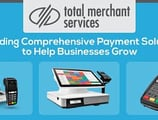 Total Merchant Services: Providing Comprehensive Payment Solutions to Help Businesses Grow