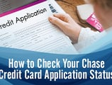 2 Quick Ways to Check Your Chase Credit Card Application Status (Online & Phone)