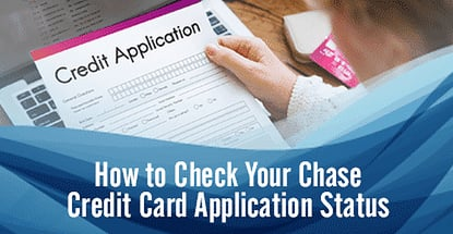 Check Your Chase Credit Card Application Status