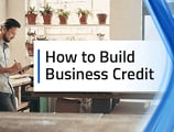 """""""How to Build Business Credit"""" — 7 Expert Recommendations to Build Credit Fast"""