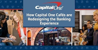 Capital One Cafes Redesign Banking Experience