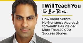 I Will Teach You To Be Rich™ — How Ramit Sethi's No-Nonsense Approach to Wealth Has Yielded More Than 20,000 Success Stories