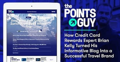The Points Guy™ — How Credit Card Rewards Expert Brian Kelly Turned His Informative Blog Into a Successful Travel Brand