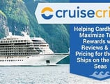 Cruise Critic: Helping Cardholders Maximize Travel Rewards with Reviews & Fair Pricing for the Best Ships on the Open Seas