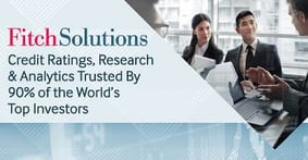 Fitch Solutions — Credit Ratings, Research & Analytics Trusted By 90% of the World's Top Investors