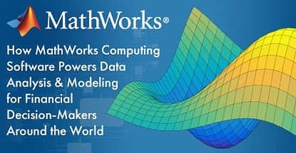 Mathworks Software Powers Financial Data Analysis And Modeling