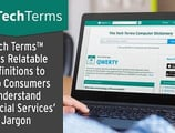 TechTerms™ Uses Relatable Definitions to Help Consumers Understand Financial Services' Jargon