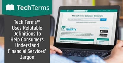 Techterms Helps Consumers Understand Financial Jargon