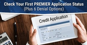 How to Check Your First PREMIER Application Status + 6 Denial Options