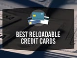 Best Reloadable Credit Cards Online in [current_year]