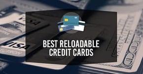 Best Reloadable Credit Cards Online in 2020