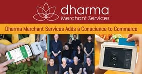 Commerce with a Conscience — Dharma Merchant Services' Commitment to Fair Pricing & Philanthropy Appeals to SMBs