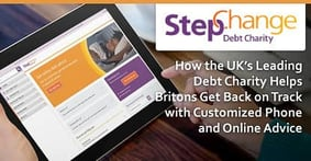 StepChange — How the UK's Leading Debt Charity Helps Britons Get Back on Track with Customized Phone and Online Advice